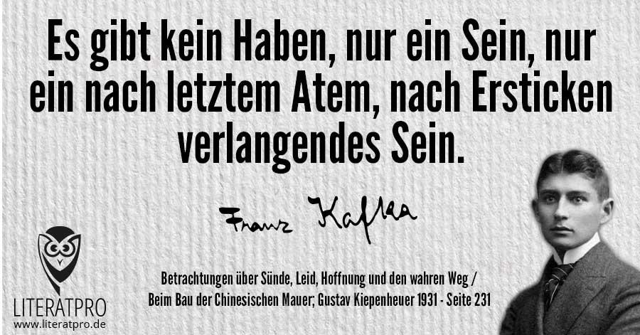 Bild von Franz Kafka und Aphorismus - Es gibt kein Haben, nur ein Sein