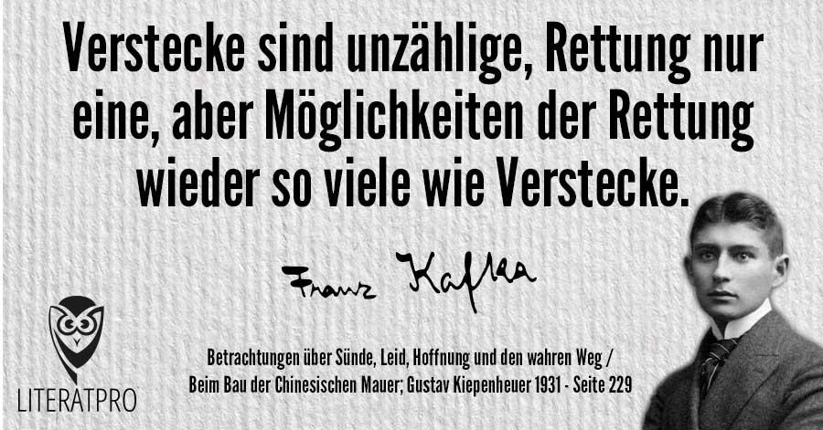 Bild von Franz Kafka und Aphorismus - Verstecke sind unzählige, Rettung nur eine
