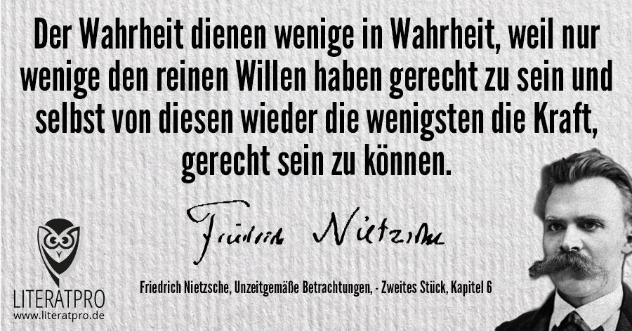Bild von Friedrich Nietzsche und Zitat - Der Wahrheit dienen wenige in Wahrheit