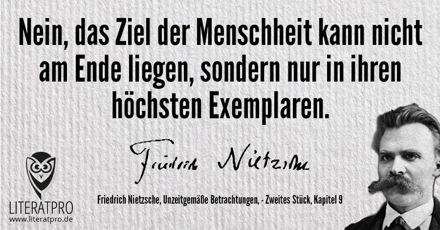 Bild von Friedrich Nietzsche und Zitat - Nein, das Ziel der Menschheit kann nicht am Ende liegen