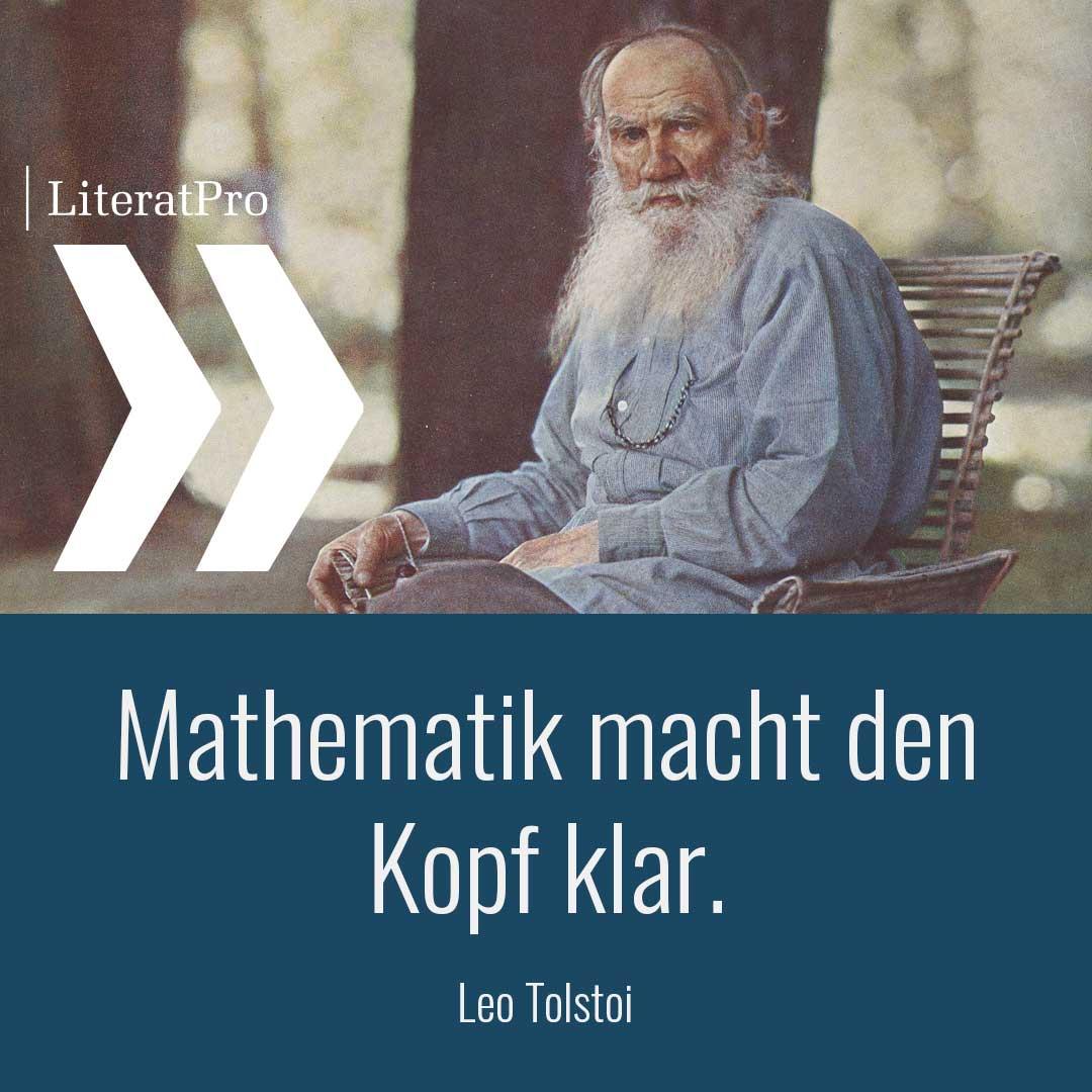 Bild zeigt leo Tolstoi und Zitat Mathematik macht den Kopf klar.