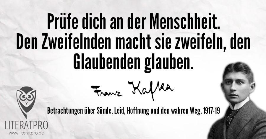Bild zum Franz Kafka Zitat - Prüfe dich an der Menschheit.