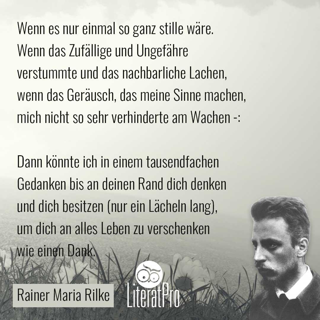Bild zeigt gedicht von Rilke Wenn es nur einmal so ganz stille wäre