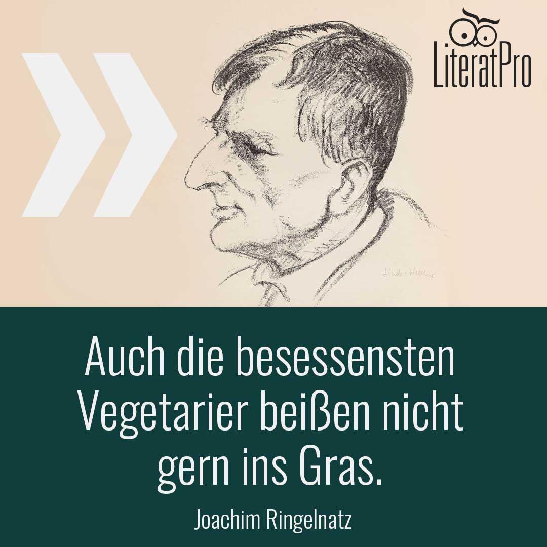 Bild mit Zitat Auch die besessensten Vegetarier beißen nicht gern ins Gras.