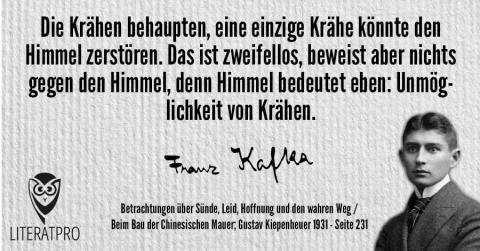 Bild zeigt Franz Kafka und Aphorismus - Die Krähen behaupten, eine einzige Krähe könnte den Himmel zerstören