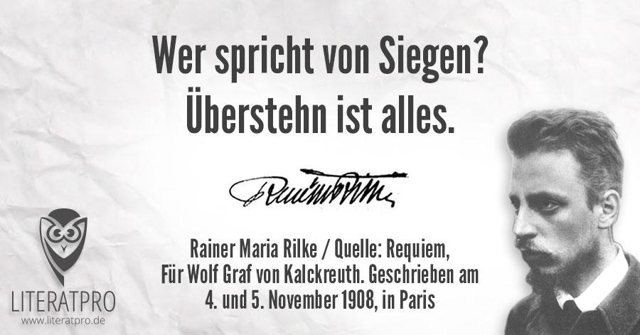Zitat aus Requiem, Für Wolf Graf von Kalckreuth. Geschrieben am 4. und 5. November 1908, in Paris